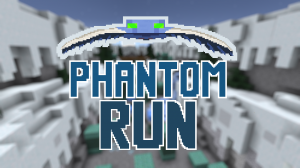 Phantom Run | Minecraft Map