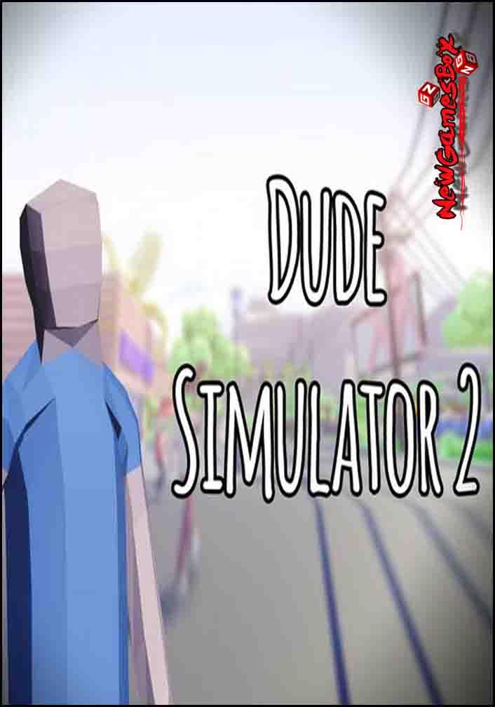Dude Simulator 2 (2018) PC