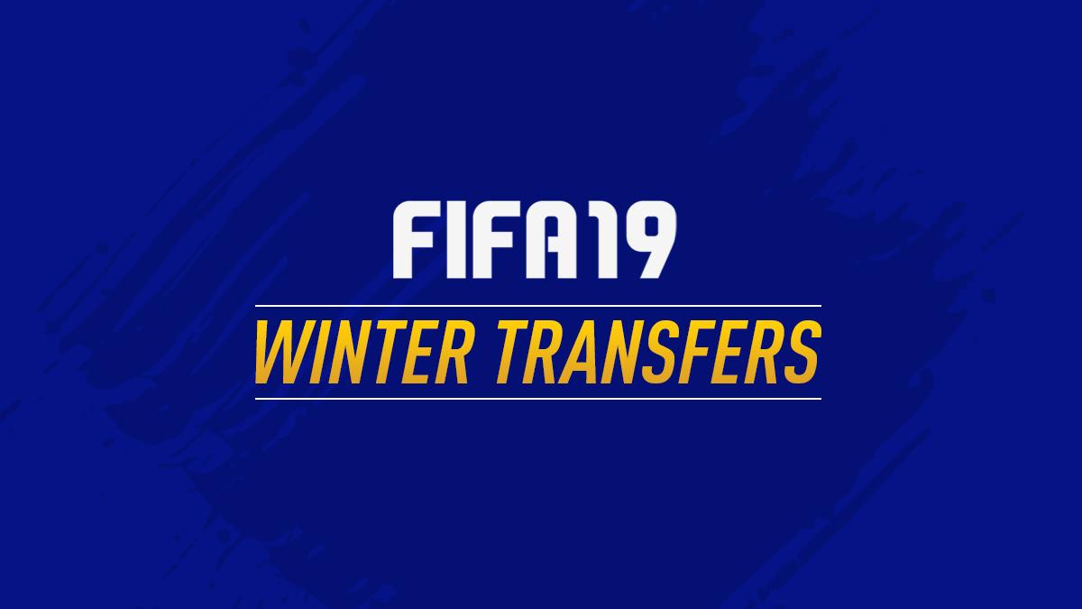FIFA 19 winter transfers update