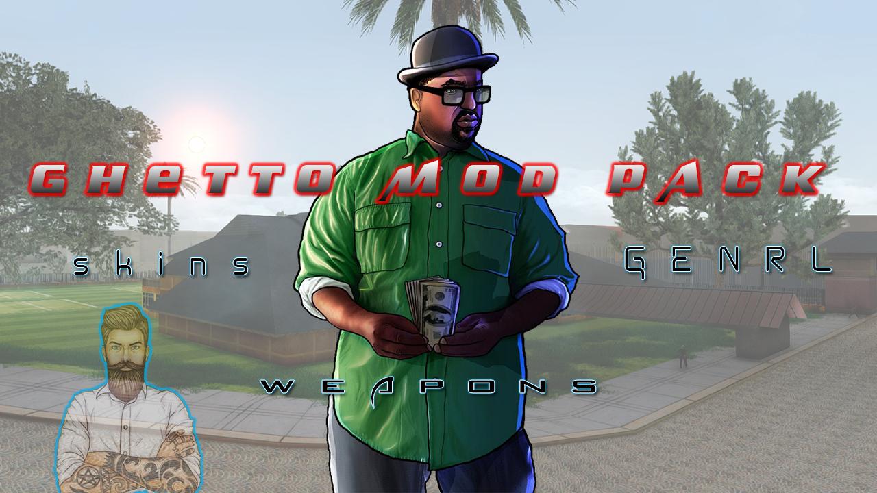 Ghetto Mod Pack