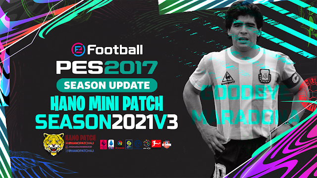 PES 2017 HANO MINI PATCH V3 - NEXT SEASON 2021 PATCH