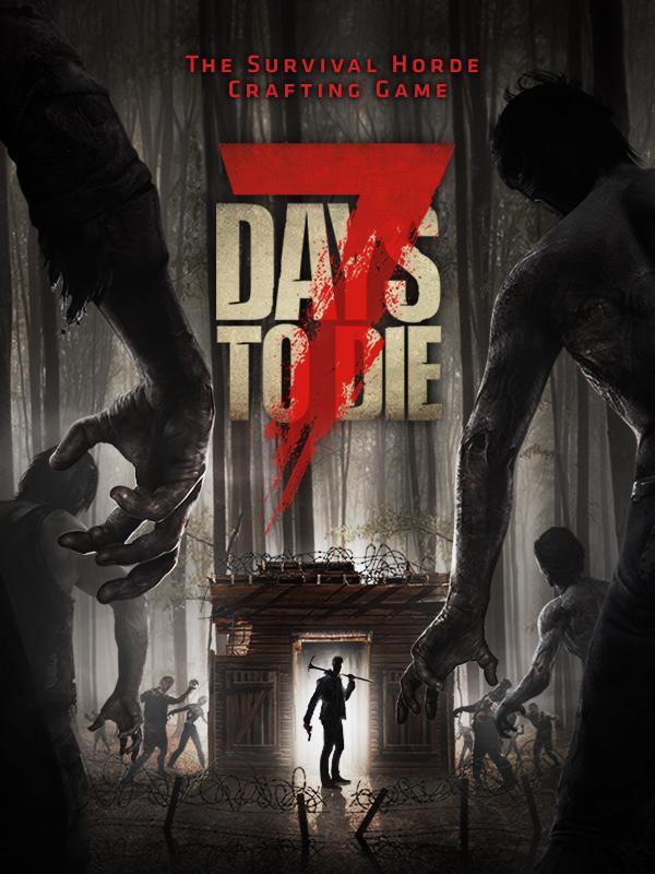 7 Days To Die  |  RePack By Pioneer