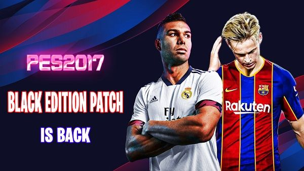 PES 2017 Black Edition Patch Season 2019/2020