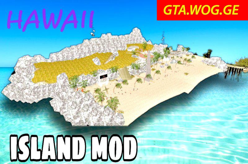 [MAP] Hawaii Island MAP For GTA: San Andreas !!!