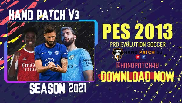 PES 2013 Hano Patch v3 New Season 2021