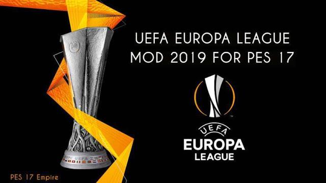 PES 2017 UEFA Europa League 2019 Mod