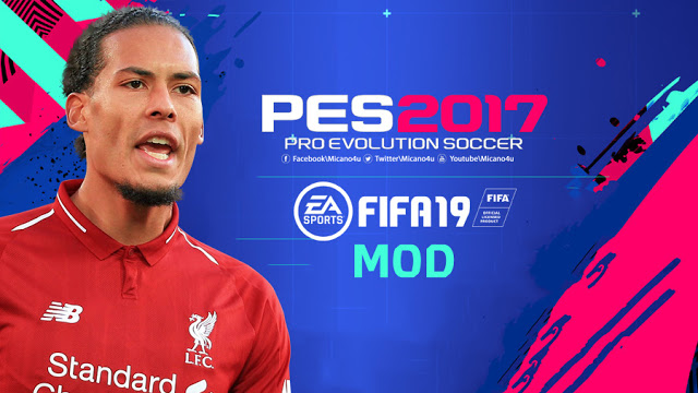 FIFA 19 Mod Pack For PES 2017