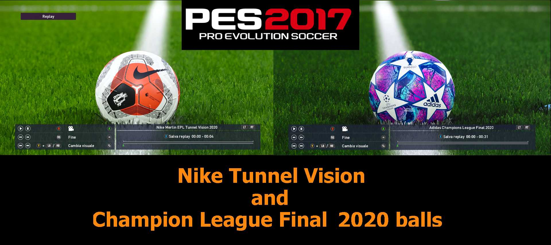 Merlin Tunnel Vision and CL Final 2020 Balls For PES 2017