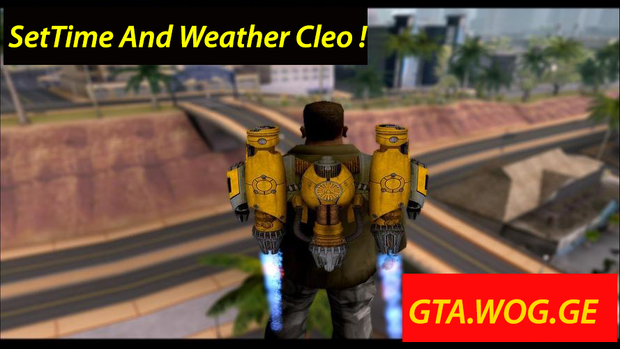 [GTA.WOG.GE] SetTime And Weather Cleo FILE FOR Gta:San Andreas