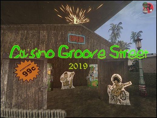Casino Groove Street 2019