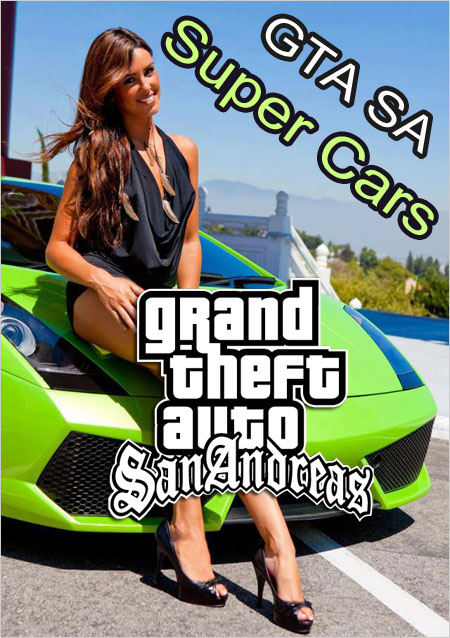 Gta San Adreas: Super Cars Repack | ZIG [2011] PC