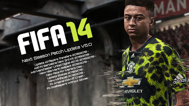 FIFA 14 Next Season Patch 2019 Update v5.0