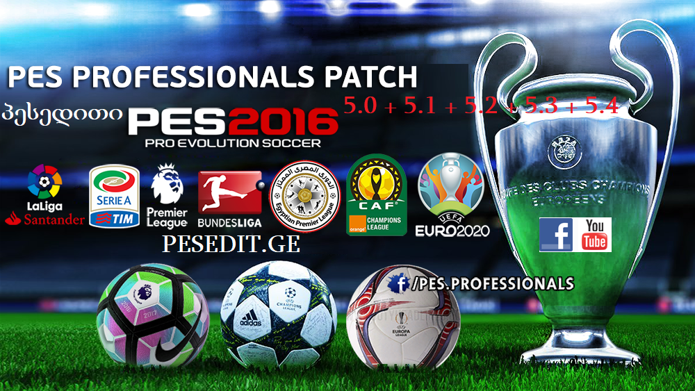 PES 16 PROFESSIONALS PATCH 5.0 + 5.1 + 5.2 + 5.3 + 5.4